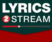 lyrics2stream